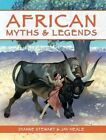 African Myths & Legends by Dianne Stewart, Jay Heale (Paperback, 2014)