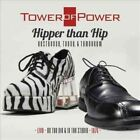 CD Hipper Than Hip Yesterday Today Tomorrow Tower of Power 26 Nov 13