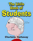 The Little Book of Students by Charlotte Hathaway (Paperback, 2005)