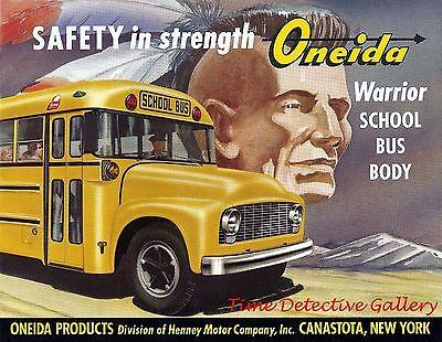 Ad for Oneida Warrior School Bus Body - Vintage Advertising Art Print   eBay