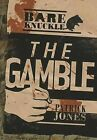 The Gamble by Patrick Jones (Paperback / softback, 2014)