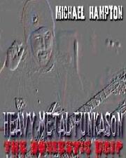 MICHAEL HAMPTON-HEAVY METAL FUNKASON:THE DOMESTIC DRIP