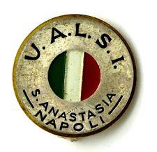 Spilla U.A.L.S.I. - S. Anastasia Napoli, Diametro cm 3