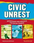 Civic Unrest: Investigate the Struggle for Social Change by Marcia Amidon Lusted (Hardback, 2015)