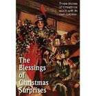 The Blessing of Christmas Surprises by Fellows Annie Johnson, Rupert Hughes, Maria J McIntosh (Paperback / softback, 2013)