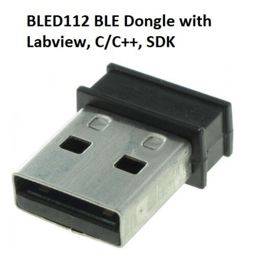 BLED112 Bluetooth BLE Software Development Dongle SiliconLabs Labview C//C+ SDK
