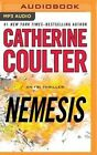 Nemesis by Catherine Coulter (CD-Audio, 2016)