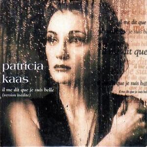 SINGLE-audio-PATRICIA-KAAS-IL-ME-DIT-QUE-JE-SUIS-BELLE