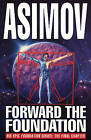 Forward the Foundation by Isaac Asimov (Paperback, 1994)