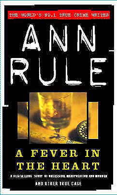 1 of 1 - A Fever in the Heart by Ann Rule (Paperback, 1996)