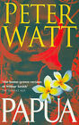 Papua by Peter Watt (Paperback, 2003)