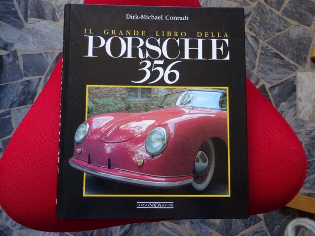 IL GRANDE LIBRO DELLA PORSCHE 356 - D.M. CONRADT - Editore NADA