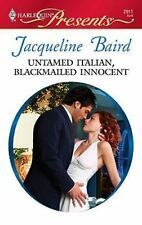 Untamed Italian, Blackmailed Innocent by Jacqueline Baird Paperback Romance Book