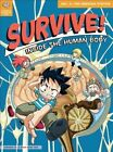 Survive! Inside the Human Body, Volume 3: The Nervous System by Gomdori Co, Hyun-Dong Han (Paperback / softback, 2013)