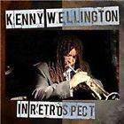 Kenny Wellington - In Retrospect (2012)