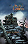On Sacred Ground a Demon Walks by Dr Jennifer Arnold (Paperback / softback, 2011)