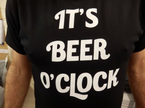 IT/'S BEER O/'CLOCK T Shirt Novelty Funny Gift Present Black joke drinking