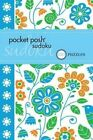 Pocket Posh Sudoku 22: 100 Puzzles by The Puzzle Society (Paperback, 2014)