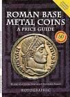 Roman Base Metal Coins: A Price Guide: Pt. 1: Roman Base Metal by Richard J. Plant (Paperback, 2009)