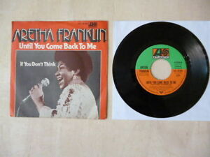 Aretha-Franklin-Until-You-Come-Back-To-Me-If-You-Don-039-t-Think-7-034-Germany