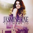 If I Want to 0602537419753 by Jasmine Rae CD &h