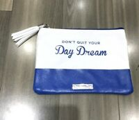 8010-0009 Chamilia Don't Quit Your Day Dream Travel Pouch Bag Rare Brand