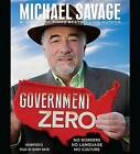 Government Zero: No Borders, No Language, No Culture by Michael Savage (CD-Audio, 2015)