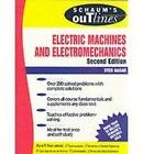 Schaum's Outline of Theory and Problems of Electric Machines and Electromechanics by S. A. Nasar (Undefined, 1997)