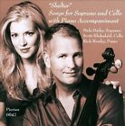 Shelter: Songs for Soprano and Cello with Piano Accompaniment (CD, Feb-2012, Pierian)