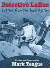 Detective Larue Letters From The Investigation 9780439458689 by Mark Teague