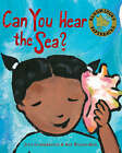 Can You Hear the Sea? by Judy Cumberbatch (Paperback, 2007)