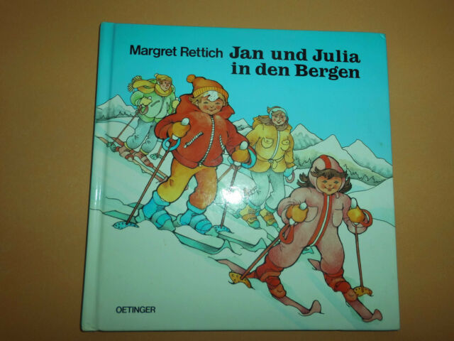 Jan und Julia in den Bergen- M. Rettich - sehr gut - von 1999 - innen wie neu