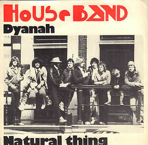 HOUSEBAND-Dyanah-Natural-Thing-1978-NEDERPOP-VINYL-SINGLE-7-034