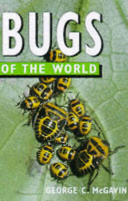 1 of 1 - McGavin, George C., Bugs of the World (Of the World Series), Very Good Book