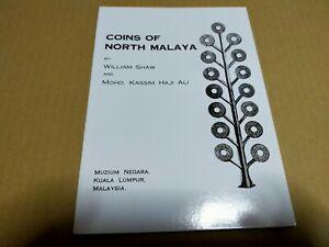 coins of north malaya william shaw & Mohd kassim hj ali book buku