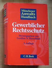 Münchner Anwaltshandbuch Gewerblicher Rechtsschutz (Gordian N. Hasselblatt) Beck