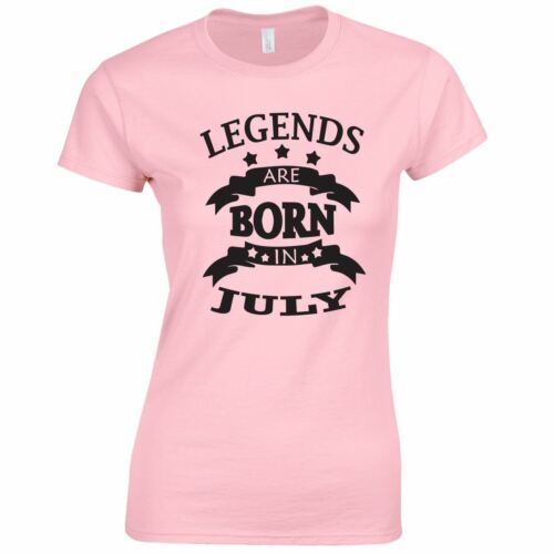 July Born Birthday Gift Present Top All Legend Funny Month Lady Girl Shirt T TEE