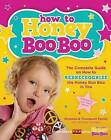 How to Honey Boo Boo: The Complete Guide on How to Redneckognize the Honey Boo Boo in You by Jennifer Levesque (Paperback / softback, 2013)