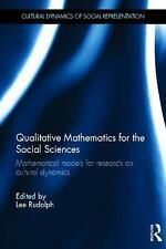 Qualitative Mathematics for the Social Sciences: Mathematical Models for Researc