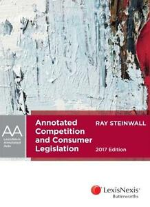 Annotated-Competition-and-Consumer-Legislation-2017-Edition-by-R-Steinwall-Pap