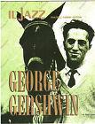 IL JAZZ - GEORGE GERSHWIN - FASCICOLO N. 19 - FRATELLI FABBRI EDITORI 1968