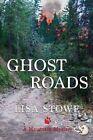 Ghost Roads by Lisa Stowe (Paperback / softback, 2015)