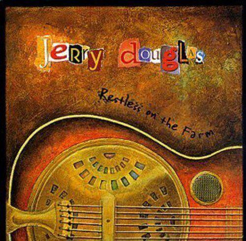 Jerry Douglas - Restless on the Farm [New CD]