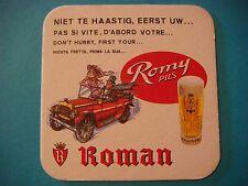 Beer Coaster ~*~ Roman Romy Pils Bier ~ Oudenaarde, Belgium ~ Old Racing Vehicle