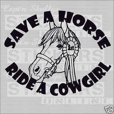 Save A Horse Ride A Cowgirl Sticker