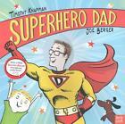Superhero Dad von Timothy Knapman (2015, Taschenbuch)