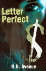 Letter Perfect by N H Avenue (Paperback / softback, 2001)
