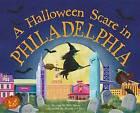 A Halloween Scare in Philadelphia by Eric James (Hardback, 2015)