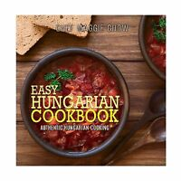 Easy Hungarian Cookbook: Authentic Hungarian Cooking Free Shipping