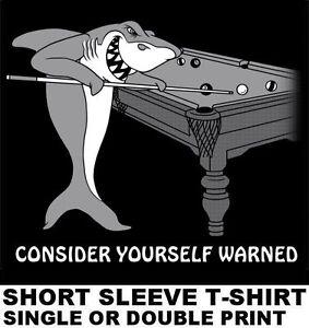 POOL SHARK WARNING POOL PLAYER TABLE BILLIARDS CUE STICK BALL - Tiburon pool table